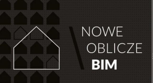 Nowe oblicze BIM. Konferencja o współczesnej architekturze
